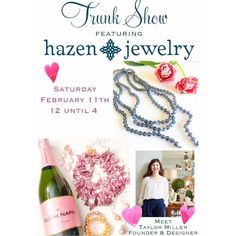 Two Friends has a super fun Saturday planned for you! Come meet Taylor Miller of Hazen Jewelry and see her beautiful collection for spring! And what a perfect time to do some valentines shopping! Join us from 12 to 4! #tfssi