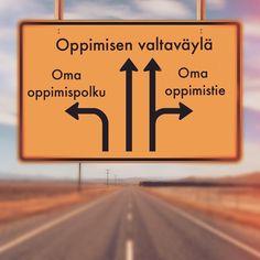 Yksilöllinen oppiminen, suunta eteenpäin joko suoraan muiden mukana tai omia reittejä...
