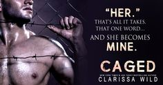 A new dark romance by Clarissa Wild... CAGED, coming Sept 26th! <3 PREORDER 👉 http://bit.ly/cageditunes