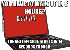 Damn it Netflix