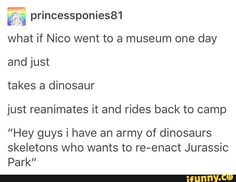 i bet he has the apollo kids play the theme as he majestically rides his t-rex off into the distance