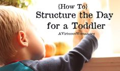 """{How To} Structure the Day for a Toddler 