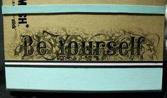 Leah's Blue #SMASH* Folio - Be Yourself rub-on transfer