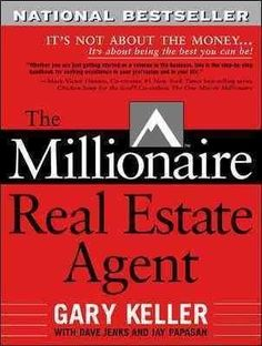 Take your real estate career to the highest level! Whether you are just getting started or a veteran in the business, The Millionaire Real Estate Agent is the step-by-step handbook for seeking excelle