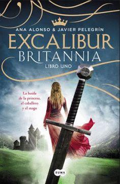 Reseña | Excalibur 1 parte de la saga Britannia