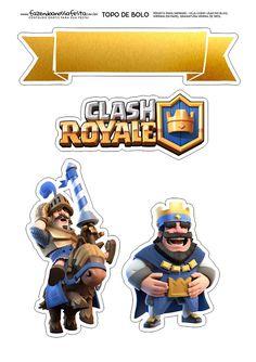 Clash Royale: Toppers para Tartas, Tortas, Pasteles, Bizcochos o Cakes para Imprimir Gratis.
