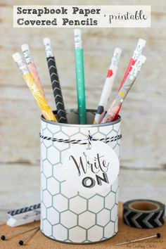 Scrapbook Paper Covered Pencils + Printable is a great Teacher's Gift Idea