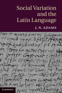 Are you searching for Social Variation and the Latin Language ? Author : J. Thriller, University College Cork, Latin Language, Social Class, Common People, Romance, Free Ebooks, Reading Online, Socialism
