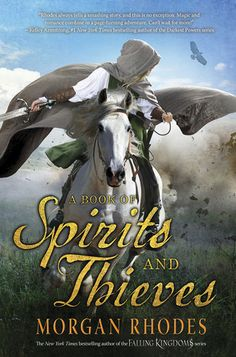 New York Times bestselling author Morgan Rhodes takes readers into exhilarating new high-fantasy territory with A BOOK OF SPIRITS AND THIEVES, an epic contemporary saga perfect for fans of Sarah J. Maas and Diana Gabaldon's Outlander. Rhodes, Dark Power, Leather Bound Books, Falling Kingdoms, High Fantasy, Fantasy Story, Fantasy Books, Ya Books, Teen Books