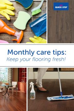 Keep your floors looking fresh with these monthly cleaning tips! 1) Wipe up spills right away with a cloth. 2) Sweep or use a damp cloth regularly to get rid of dust and dirt. 3) Clean thoroughly with a hard surface cleaner. we recommend our Performance Accessories Hard Surface Cleaner. It's specially designed to protect care for your laminate, and keeps floors looking as bright as the day you installed them.