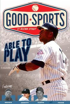 Able to Play: Overcoming Physical Challenges (Good Sports) by Glenn Stout http://www.amazon.com/dp/B00CF5PH1K/ref=cm_sw_r_pi_dp_fRxWtb0N7S4F7MB2