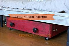 Turn old drawer into underbid storage - see how!  redouxinteriors.com