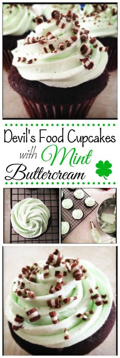 Deep, dark devil's food cupcakes topped with cooling mint buttercream make an excellent treat for St. Patrick's Day or any day!