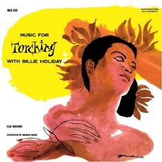 Music for Torching * Billie Holiday #LP #cover
