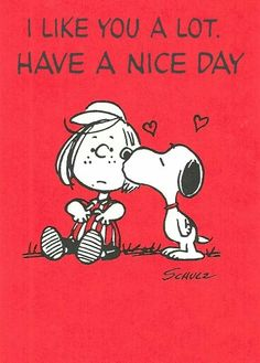 """I like You a Lot, Have a nice day"", Snoopy and Peppermint Patty on Valentine's Day."