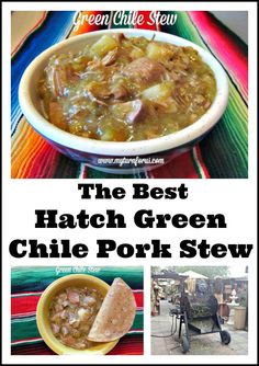 How to Make the Best Hatch Green Chile Pork Stew.  #GreenChileStew #HatchGreenChile #MexicanStew