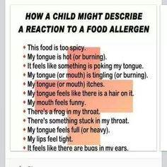 How a child might describe the beginning of anaphylaxis.