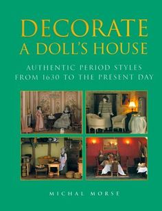 Decorate A Doll's House by Michal Morse, http://www.amazon.com/dp/1558219722/ref=cm_sw_r_pi_dp_srn1tb03DS0AP
