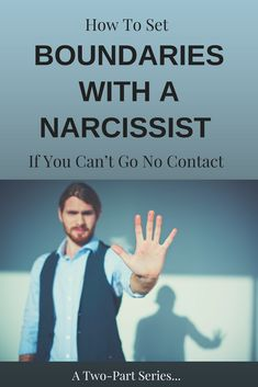 Can't go No Contact with a Narcissist but want to lay strong boundaries?  I show you how to in this two part series.Find out how to lay boundaries if you are co-parenting, the narcissists is a family member or if you work with a narcissist.  Keep your sanity in these difficult situations. #healfromabuse #abuserecovery #narcissists #ptsd #npd #narcissism