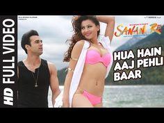Hua Hain Aaj Pehli Baar FULL VIDEO | SANAM RE | Pulkit Samrat, Urvashi Rautela | Divya Khosla Kumar - YouTube