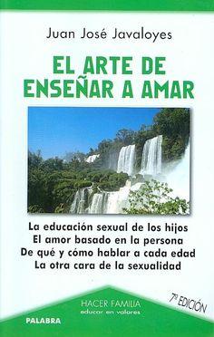 EDUCACIÓN (Madrid : Palabra, 2011). Expone el desarrollo de la sexualidad y el amor del hombre y la mujer. Propone una educación sexual a través del diálogo y la confianza. Ver más: http://www.casadellibro.com/libro-el-arte-de-ensenar-a-amar/9788482395104/757551#modSipnosis