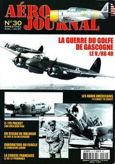 Aéro Journal N°30 http://maquettes-avions.hautetfort.com/archive/2011/06/08/aerojournal.html