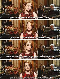 Emma Stone is genius...