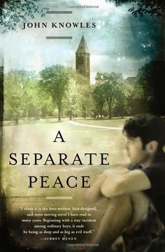"""So the more things remained the same, the more they changed after all."" -- A Separate Peace, John Knowles"