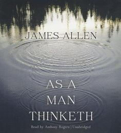 New Arrival: As a Man Thinketh by James Allen