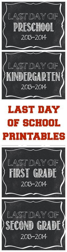 Last Day of School Printables - Take your kids' photos with a sign to remember this special day! | www.classyclutter.net
