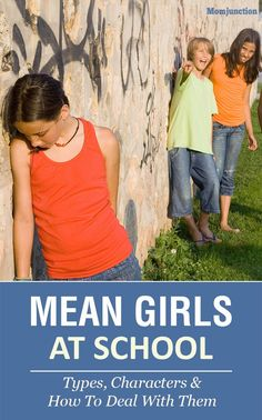 Mean Girls At School: Types, Characters and How To Deal With Them