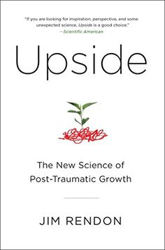 Upside: The New Science of Post-Traumatic Growth by Jim R... https://smile.amazon.com/dp/B00P4348KQ/ref=cm_sw_r_pi_dp_x_pk9.ybCCQ6NXS