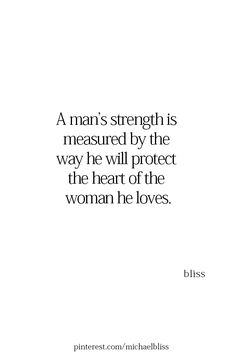 Visit my new site: michael. My Heart Quotes, Love Quotes For Him, Great Quotes, Quotes To Live By, Inspirational Quotes, My King Quotes, Sweet Quotes For Husband, Good Men Quotes, Amazing Man Quotes