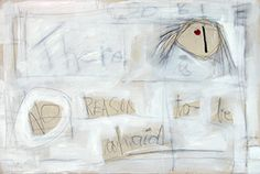 There is no reason to be afraid Oil on canvas 110 x 155 cm