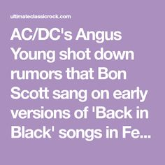 AC/DC's Angus Young shot down rumors that Bon Scott sang on early versions of 'Back in Black' songs in February 2021. Thunder From Down Under, Rehearsal Room, Bon Scott, Making The Band, Brian Johnson, Highway To Hell, Angus Young, How To Play Drums, Album Songs