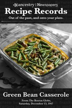 Ancestry's Recipe Records are a wonderful way to try out historical dishes and see what sticks—but n Vegetable Casserole, Green Bean Casserole, Side Recipes, Vegetable Recipes, Casserole Dishes, Casserole Recipes, Tasty Dishes, Food Dishes, Broccoli