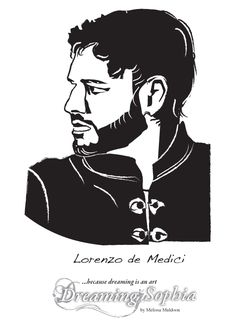 Lorenzo de Medici - Il Magnifico ruled Florence and enabled the Renaissance by sponsoring the arts and artisans