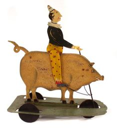 Pig with Clown Rider Vintage Circus, Vintage Toys, Toy Wagon, Victorian Toys, Pull Toy, Tin Toys, Antique Toys, Toy Store, Wooden Toys