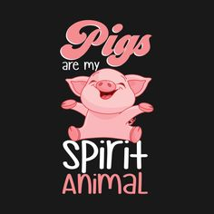 Shop Pigs Are My Spirit Animal Funny Animal Lover pigs t-shirts designed by EdifyEra as well as other pigs merchandise at TeePublic. Pig Wallpaper, Cute Disney Wallpaper, Funny Pigs, Cute Pigs, This Little Piggy, Little Pigs, Pig Girl, Pig Drawing, My Spirit Animal