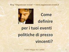 Eventi: politiche di prezzo vincenti, by Filippo Maria Cailotto via Slideshare