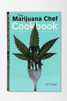 This chef's guide. | 24 Weed-Tastic Gifts For The Discreet Stoner In Your Life