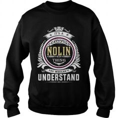 nolin  Its a nolin Thing You Wouldnt Understand  T Shirt Hoodie Hoodies YearName Birthday