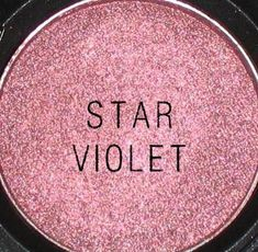 MAC - star violet... want. This Is that one we seen today that I pointed out to u!!!!