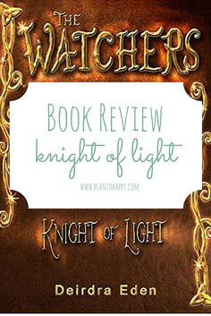 Add The Knight of Light, Book One in The Watchers series, to your list of Books to Read if you like middle grade fantasy novel with a paranormal twist.