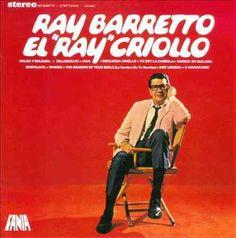 Ray Barretto - El Ray Criollo