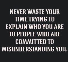 Always seem to be misunderstood ::sigh::