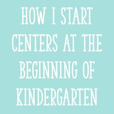 Starting centers at the beginning of the year takes time and patience. Here's the 6-step process I use to introduce our Kindergarten centers routine.