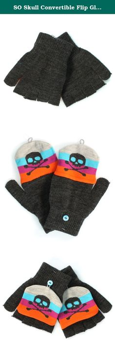 SO Skull Convertible Flip Gloves for Kids - One Size (Gray). Size: one size. Features skull detail. Convertible mittens - these can be used as fingerless gloves or mittens.