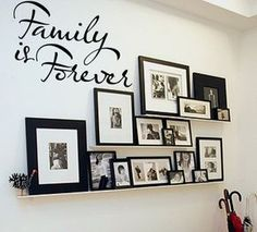 Family Is Forever Wall Decal – Wall Decor 2020 Family Wall Decor, Diy Wall Decor, Living Room Decor, Diy Home Decor, Dining Room, Picture Wall Living Room, Family Pictures On Wall, Picture Shelves, Picture Ledge