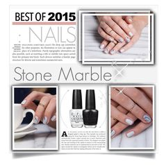 """""""Best of 2015: Nails"""" by miee0105 ❤ liked on Polyvore featuring beauty and OPI"""